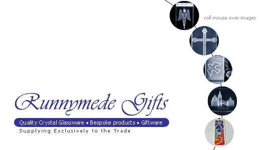 Runnymede Gifts - Quality Crystal Glassware 3D laser engraved blocks on a religious theme. Bespoke engraved crystal giftware for historical buildings and monuments, visitor attractions etc. Jewellery in crystal and stone - pendants and crosses.
